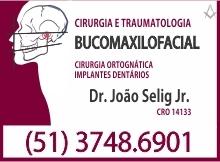 B4 RS Dr. João Selig Jr. Cirurgia e Traumatologia Bucomaxilofacial - Lajeado - RS