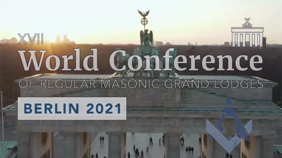 XVII WORLD CONFERENCE OF REGULAR MASONIC GRAND LODGES