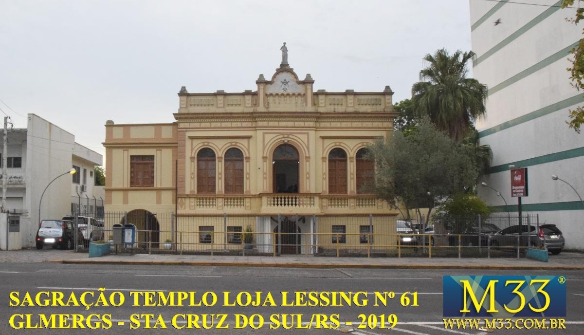 Sagração do Templo da Loja Lessing nº 61 - GLMERGS - Santa Cruz do Sul/RS - Out/2019 Parte 1