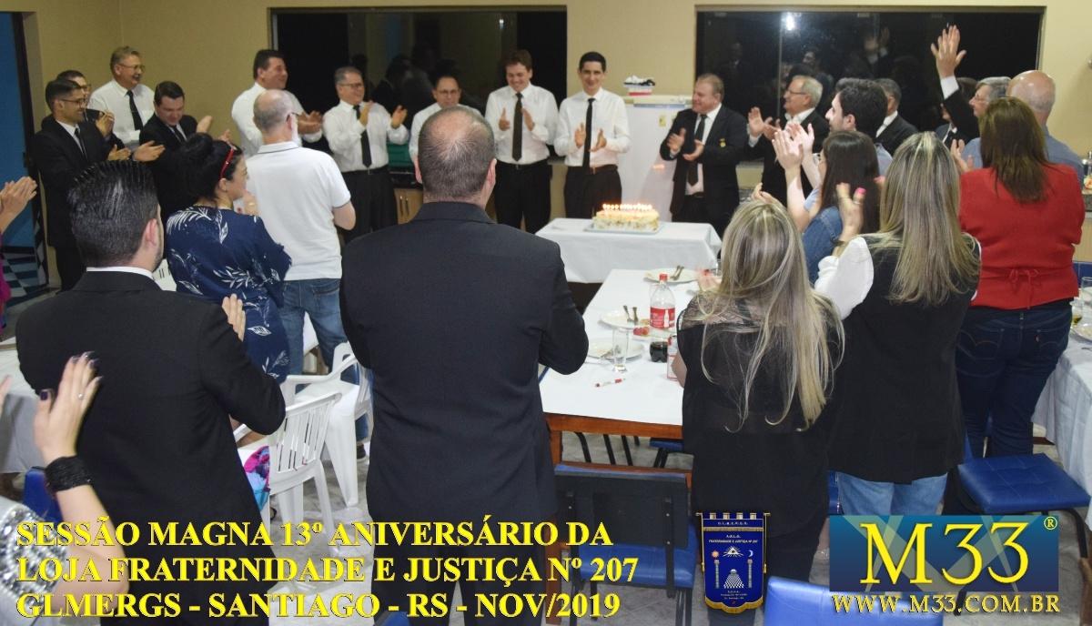 SESSÃO MAGNA 13º ANIVERSÁRIO DA LOJA FRATERNIDADE E JUSTIÇA Nº 207 - GLMERGS - SANTIAGO/RS - NOV/2019 PARTE 2