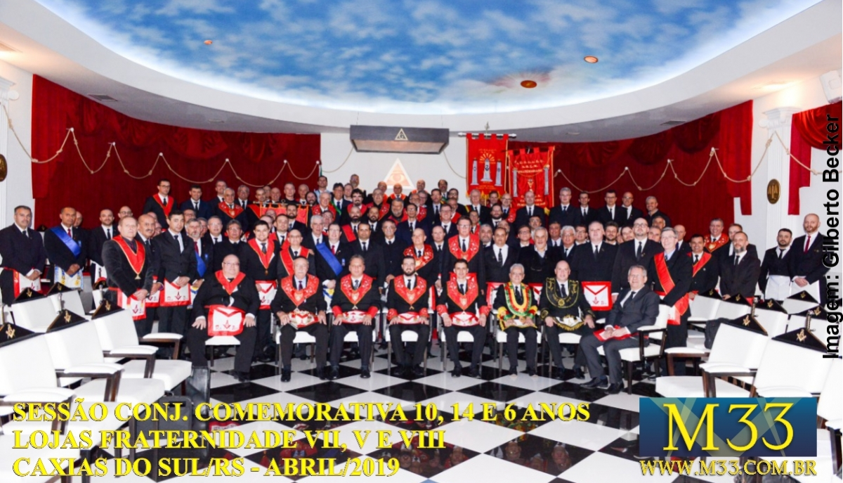Sessão Conjunta Comemorativa Lojas Fraternidade VII, Fraternidade V e Fraternidade VIII - Caxias do Sul/RS