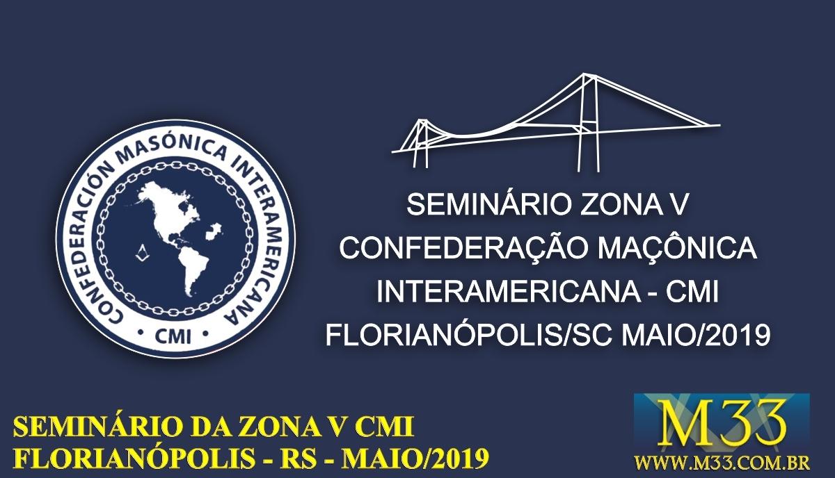 Seminário Zona V CMI - Florianópolis/SC Maio/2019 Parte 1