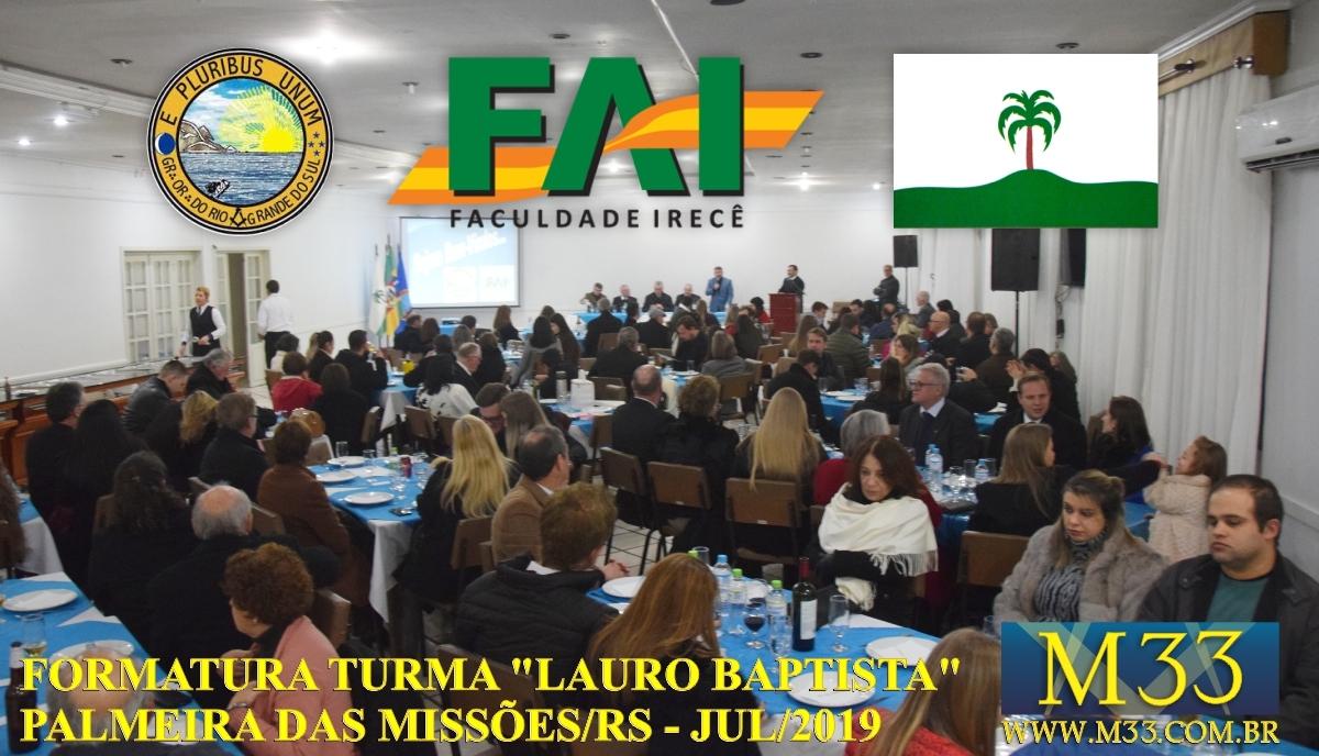 """FORMATURA TURMA \""""LAURO BAPTISTA\"""" CURSO DE FILOSOFIA E FUNDAMENTAÇÃO MAÇÔNICA EM PALMEIRAS DAS MISSÕES/RS - JULHO/2019 - PARTE 2"""