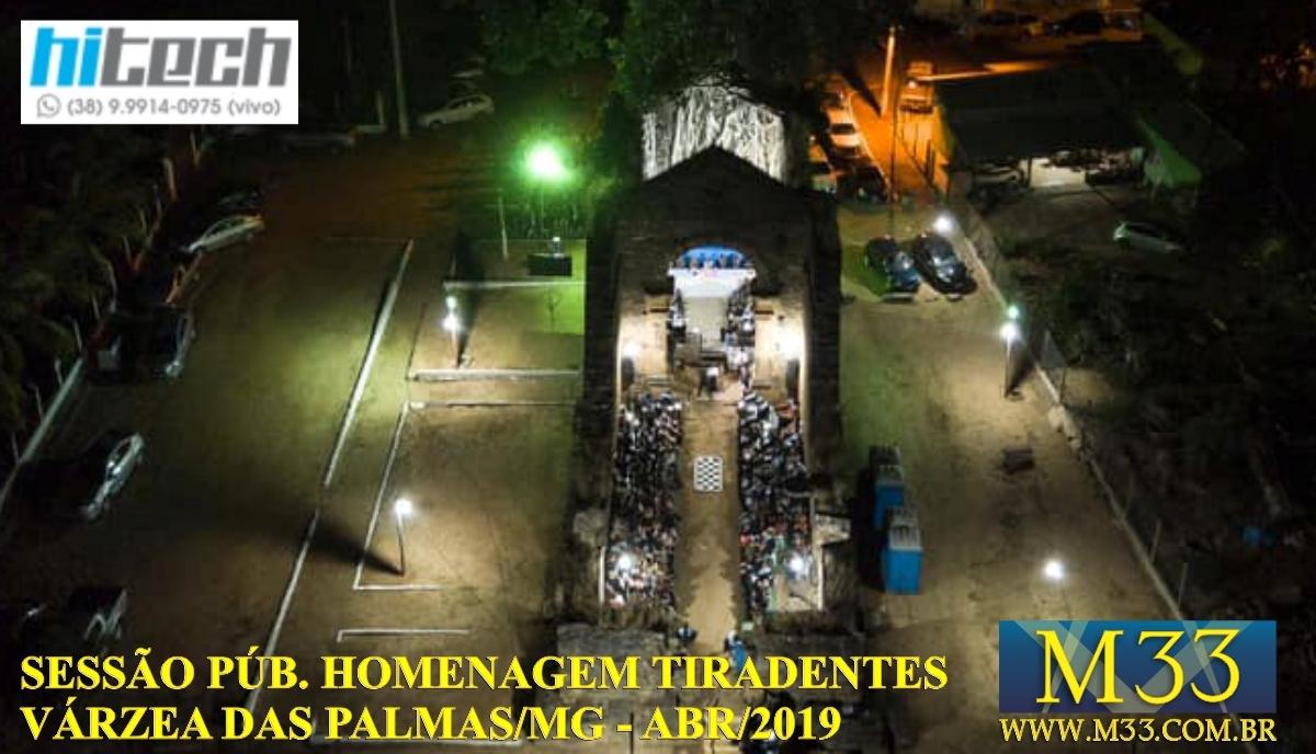 Sessão Magna Pública Homenagem  a Tiradentes - Ruínas Igreja Bom Jesus de Matozinhos - Barra do Guaicuí - Várzea da Palma/MG - Abril/2019