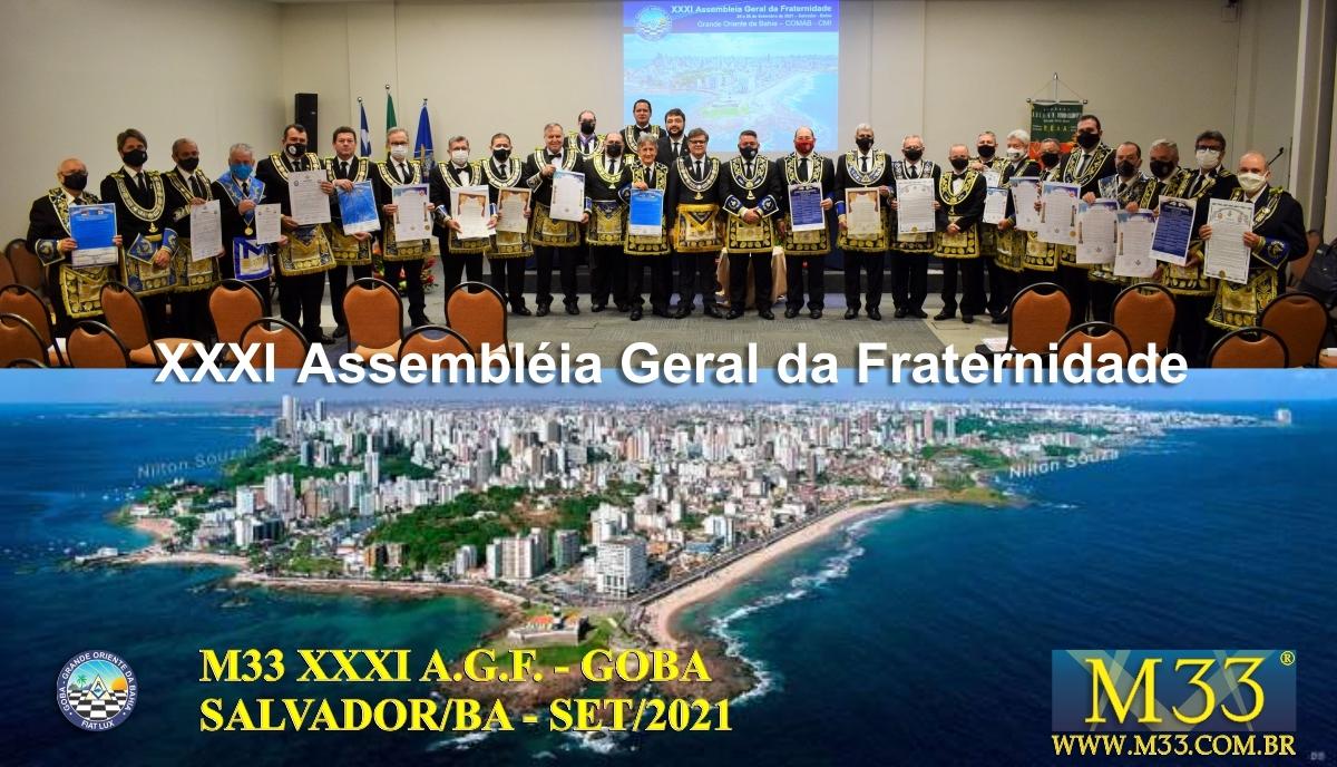 XXXI ASSEMBLEIA GERAL FRATERNA DO GRANDE ORIENTE DA BAHIA - GOBA - SALVADOR/BA - SET/21 - 1 TRATADOS PARTE 2